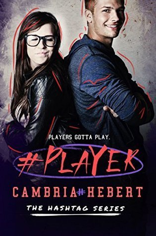Review: #Player by Cambria Hebert