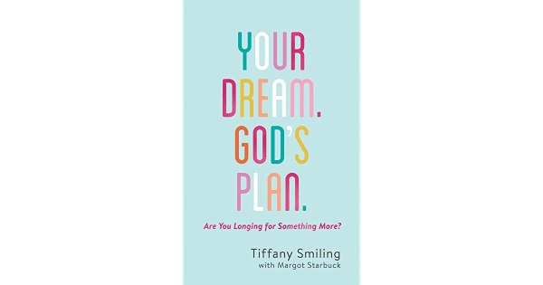 Book giveaway for Your Dream. God's Plan.: Are You Longing ...