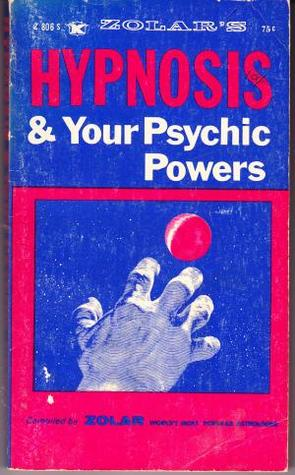 Download  HYPNOTISM AND YOUR PSYCHIC POWERS