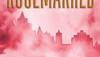 Rosemarked (Rosemarked #1) – Livia Blackburne