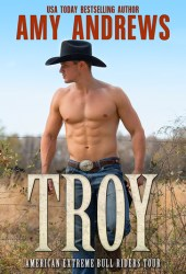 Troy (American Extreme Bull Riders Tour, #5) Book Pdf