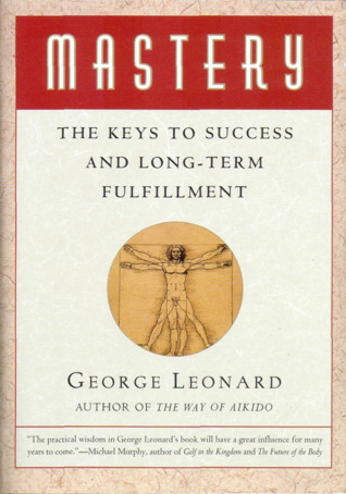 Download Mastery: The Keys to Success and Long-Term Fulfillment