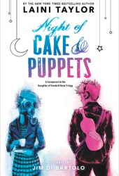 Night of Cake & Puppets (Daughter of Smoke & Bone, #2.5) Pdf Book