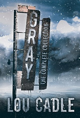 Gray: The Complete Collection