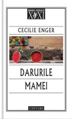 Darurile mamei by Cecilie Enger