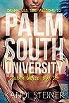 Palm South University: Season 3 Box Set