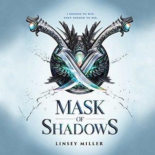 Mask of Shadows (Mask of Shadows, #1)