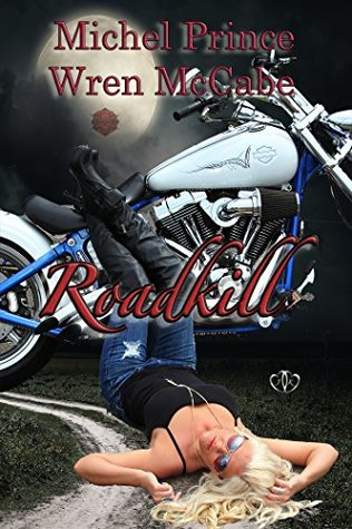 Roadkill (Steel MC Montana Charter #1)