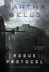 Rogue Protocol (The Murderbot Diaries, #3) Pdf Book