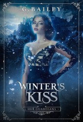 Winter's Kiss (Her Guardians, #2)