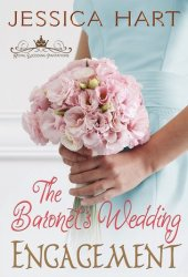 The Baronet's Wedding Engagement (Royal Wedding Invitations, #2)