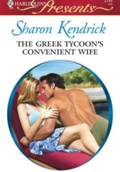 The Greek Tycoon's Convenient Wife (Greek Billionaires' Brides #2) Book by Sharon Kendrick