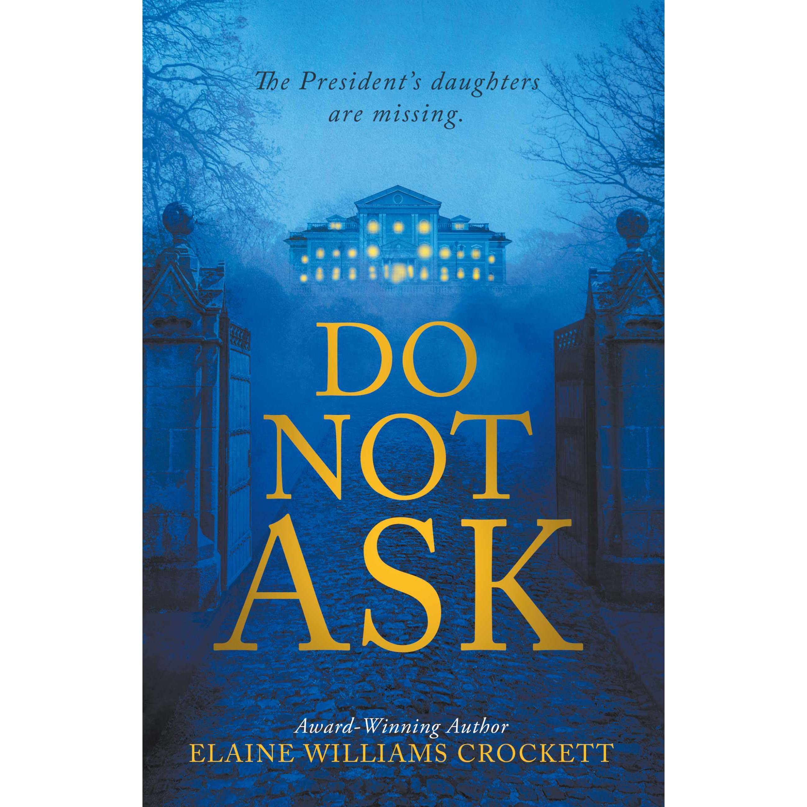 Do Not Ask By Elaine Williams Crockett