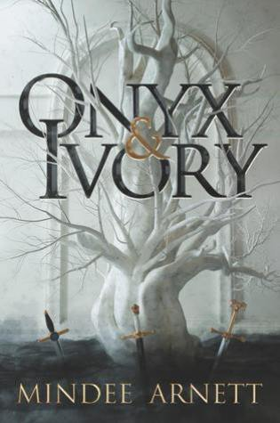 Onyx and Ivory (Rime Chronicles #1) – Mindee Arnett
