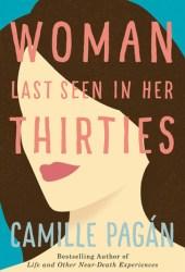 Woman Last Seen in Her Thirties Book Pdf