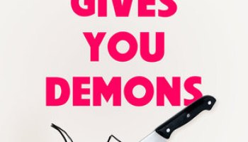 When Life Gives You Demons – Jennifer Honeybourn