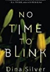 No Time To Blink Pdf Book