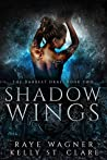 Shadow Wings by Raye Wagner
