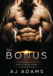 The Bonus  (Zeta Cartel, #1) Pdf Book
