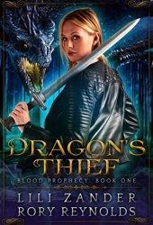 Dragon's Thief (Blood Prophecy, #1) Book Pdf