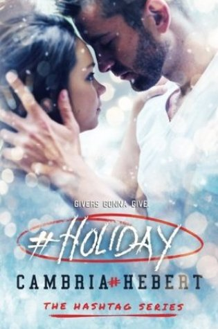 Review: #Holiday by Cambria Hebert