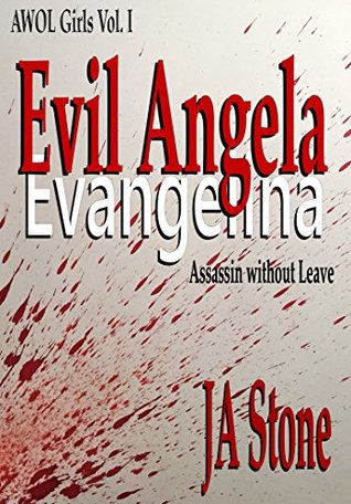 Blood splatter behind bold text book cover Evil Angela by JA Stone