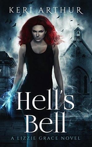 Book Review: Keri Arthur's Hell's Bell
