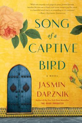 First Lines Friday Song of a Captive Bird by Jasmin Darznik Link: https://www.goodreads.com/book/show/35574989-song-of-a-captive-bird?ac=1&from_search=true&qid=BAi8nEDBde&rank=1