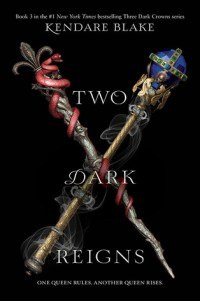 Recensie: Kendare Blake – Two Dark Reigns