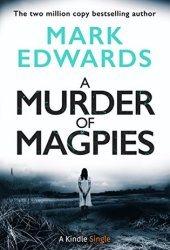 A Murder of Magpies (The Magpies, #2) Book Pdf