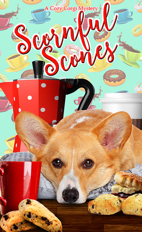 Scornful Scones (Cozy Corgi Mysteries #5)