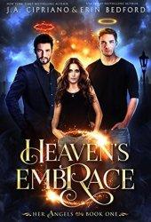Heaven's Embrace (Her Angels #1) Book Pdf