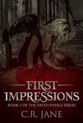 First Impressions (Fated Wings, #1) Book Pdf