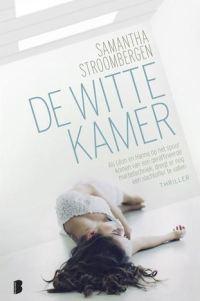 Recensie: Samantha Stroombergen – De Witte Kamer