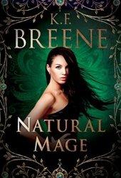 Natural Mage (Magical Mayhem #2) Book Pdf