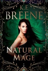 Natural Mage (Magical Mayhem #2) Book Pdf