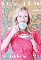 Whiskey in a Teacup: What Growing Up in the South Taught Me About Life, Love, & Baking Biscuits Book Pdf