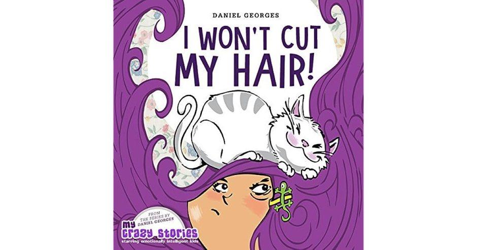 I Won't Cut My Hair! by Daniel Georges