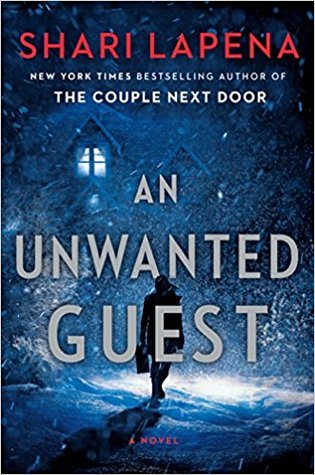 """Cover of """"An Unwanted Guest"""" by Shari Lapena."""