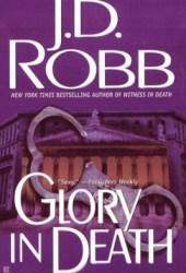 Glory in Death (In Death, #2) Pdf Book