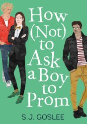 How Not to Ask a Boy to Prom Pdf Book