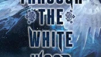 Through the White Wood – Jessica Leake