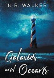 Galaxies and Oceans Book by N.R. Walker