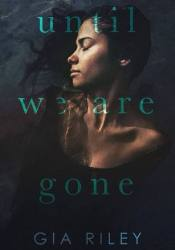Until We Are Gone Pdf Book