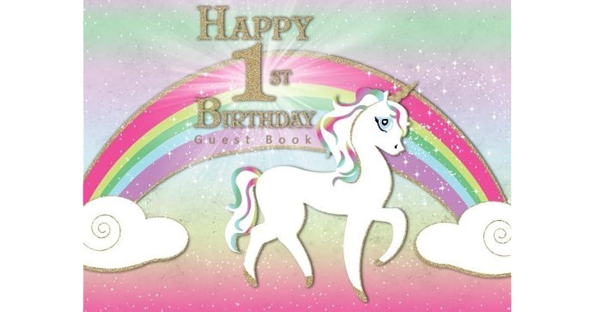 Happy 1st Birthday Guest Book Rainbow Unicorn Magical Theme Party For Birthday Party Guest Book By Rainbow Unicorn Guest Book