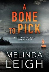 A Bone to Pick (Widow's Island, #2) Book Pdf