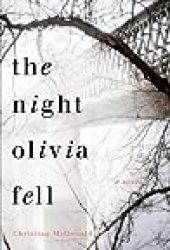 The Night Olivia Fell Pdf Book