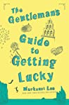 The Gentleman's Guide to Getting Lucky (Montague Siblings, #1.5)