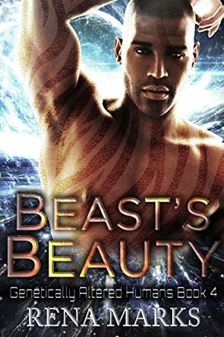 Beast's Beauty (Genetically Altered Humans, #4)