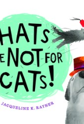 Hats Are Not for Cats! Pdf Book